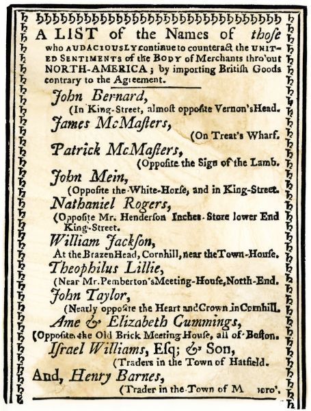 List of Boston merchants to be boycotted for importing British goods, 1770. Woodcut reproduction with a watercolor wash