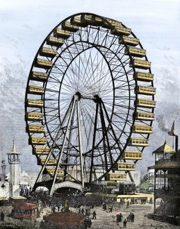 First Ferris wheel, Chicago World's Fair, 1893